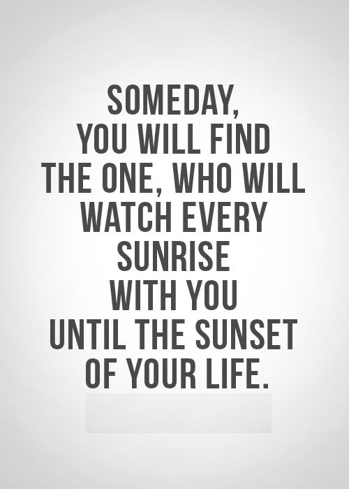 Someday You Will Find