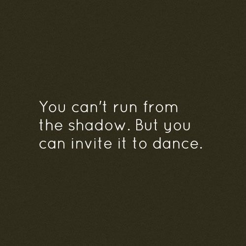 Can't Run From Your Shadow