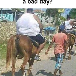 Having A Bad Day