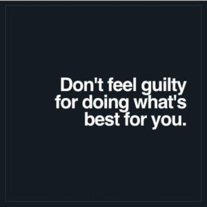 Don't Feel Guilty