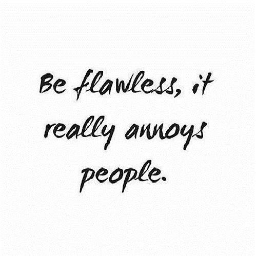 Be Flawless