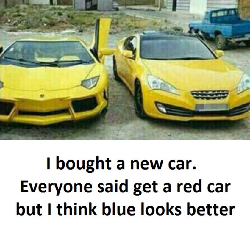My New Car Quotes: Funny Pictures, Quotes, Memes, Funny Images