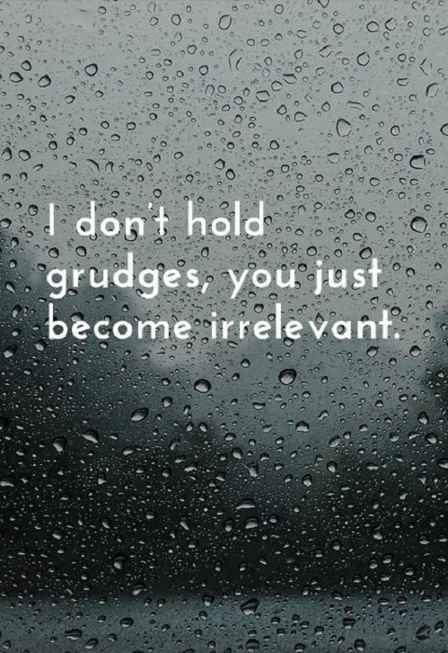 to hold a grudge