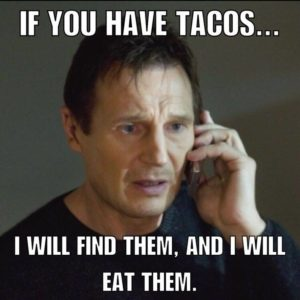 Have Tacos