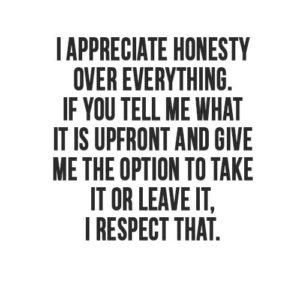 Appreciate Honesty