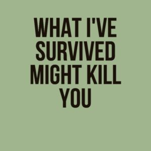 I've Survived